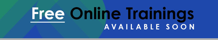 Free Online Trainings Available Soon